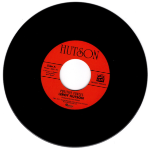 """Leroy Hutson - Positive Forces / All Because Of You (Theme Instrumental) 45 (Acid Jazz) 7"""" Vinyl"""