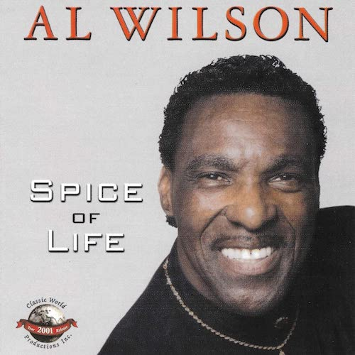 Al Wilson - Spice Of Life CD (Classic World)