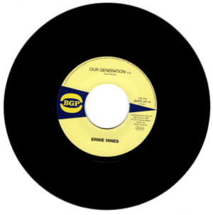 "Ernie Hines - Our Generation / Blackbyrds - Rock Creek Park 45 (BGP) 7"" Vinyl"