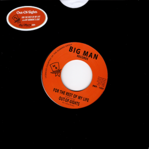 """Out Of Sights - For The Rest Of My Life / My Woman's Love 45 (Big Man) 7"""" Vinyl"""