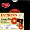 """Eric Mercury & The Soul Searchers - Lonely Girl (Part1) / (Part 2) 45 (Big Man) 7"""" Vinyl"""