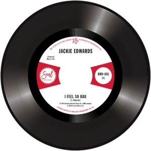 "Jackie Edwards - I Feel So Bad / Del Davis - Baby Don't Wake Me 45 (Outta Sight) 7"" Vinyl"