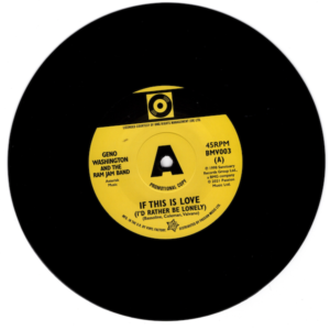 """Geno Washington & The Ram Jam Band - If This Is Love (I'd Rather Be Lonely) / Stuart Smith - The Drifter DEMO 45 (Outta Sight) 7"""" Vinyl"""