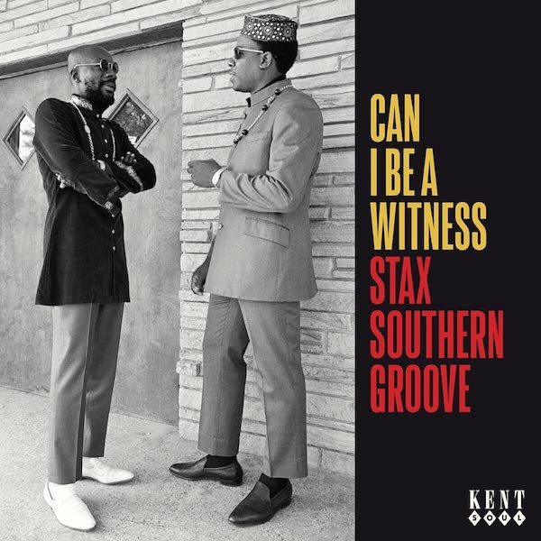 Can I Be A Witness - Stax Southern Groove - Various Artists CD (Kent)