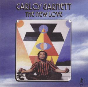 Carlos Garnett - The New Love CD (Soul Brother)