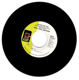 """Rawl Soul Express - The Way We Live / This Thing Called Music 45 (Cat) 7"""" Vinyl"""