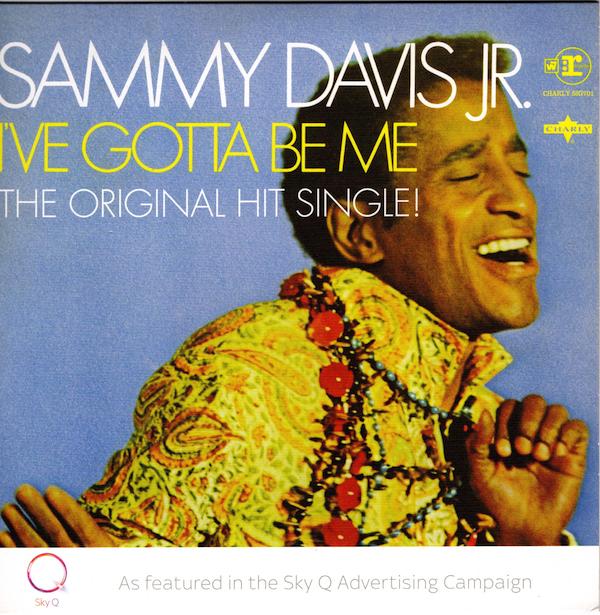 "Sammy Davis Jr - I've Gotta Be Me / Bein' Natural Bein' Me 45 (Charly) 7"" Vinyl"