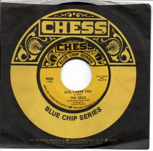 """The Dells - There Is / O-O I Love You 45 (Chess) 7"""" Vinyl"""