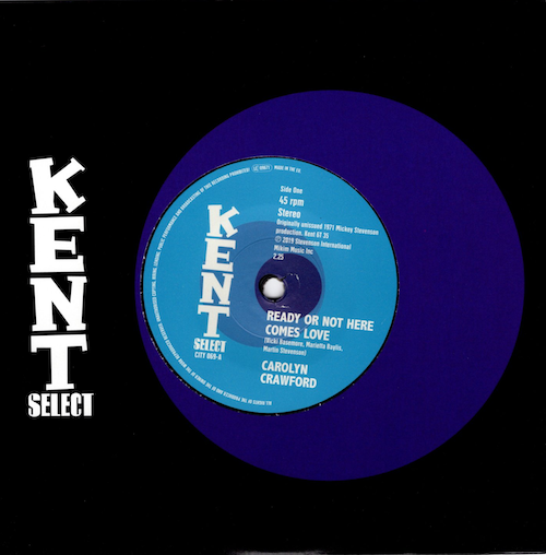 "Carolyn Crawford - Ready or Not Here Comes Love / Hodges, James, Smith & Crawford - What Made You Think 45 (Kent) 7"" Vinyl"
