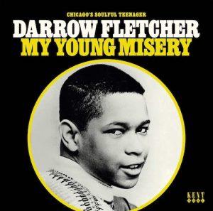 Darrow Fletcher - My Young Misery LP Vinyl (Kent)