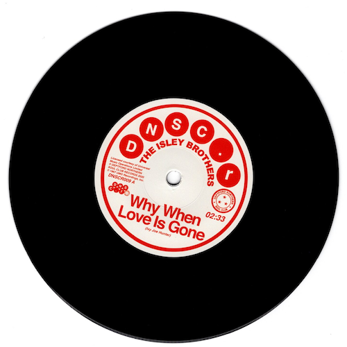 "Isley Brothers - Why When Love Is Gone / Brenda Holloway - Can't Hold The Feeling Back 45 (DNSCR) 7""Vinyl"