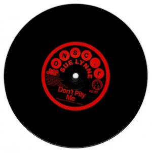 """Sue Lynne - Don't Pity Me / Don't Pity Me (Mono Version) 45 (Deptford Northern Soul Club) 7"""" Vinyl"""