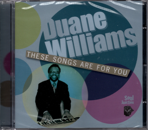 Duane Williams - These Songs Are For You CD (Soul Junction)