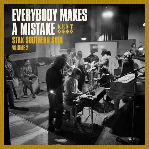 Everybody Makes A Mistake - Stax Southern Soul Volume 2 - Various Artists CD (Kent)