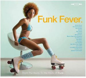Funk Fever - From The Roots To The Fruits Of Funk - Various Artists 4X CD (Wagram)
