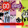 Go Girls - With The Girls From Red Bird - Various Artists CD (Charly)