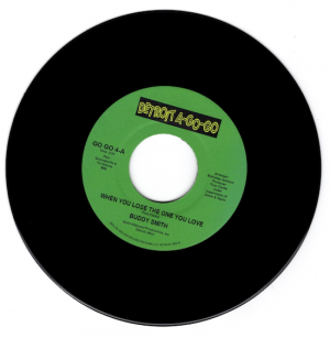 "Buddy Smith - When You Lose The One You Love / Tokays - Baby, Baby, Baby (You're My Hearts Desire) 45 (Detroit A Go Go) 7"" Vinyl"