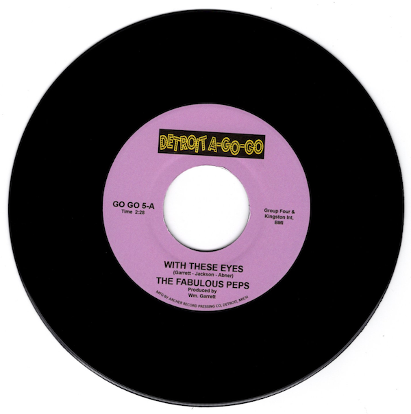 """Fabulous Peps - With These Eyes / My Love Looks Good On You 45 (Detroit A Go Go) 7"""" Vinyl"""