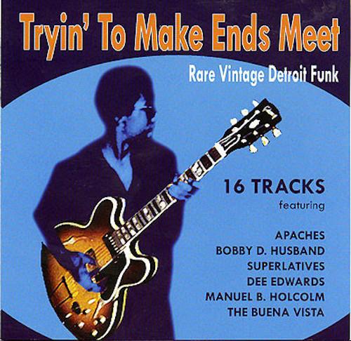 Tryin' To Make Ends Meet - Rare Vintage Detroit Funk - Various Artists CD (Goldmine Soul Supply)