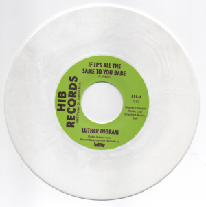 "Luther Ingram - If It's All The Same To You Babe / Exus Trek WHITE VINYL 45 (Inferno) 7"" Vinyl"
