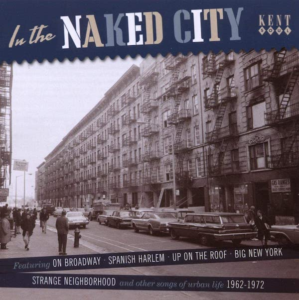 In The Naked City - Various Artists CD (Kent)