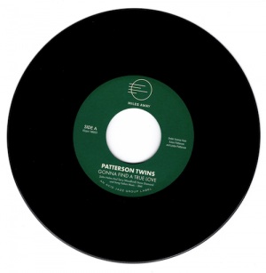 "Patterson Twins - Gonna Find A True Love / A Good Thing 45 (Miles Away) 7"" Vinyl"