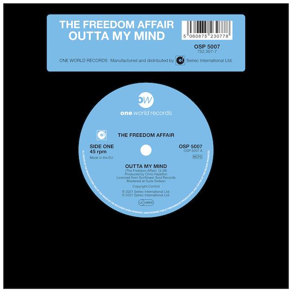 "The Freedom Affair - Outta My Mind / (Instrumental) 45 (One World) 7"" Vinyl"