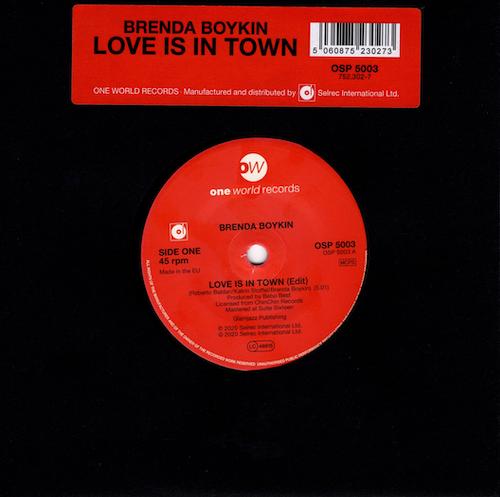 """Brenda Boykin - Love Is In Town / Hard Swing Travellin' Man 45 (One World) 7"""" Vinyl"""