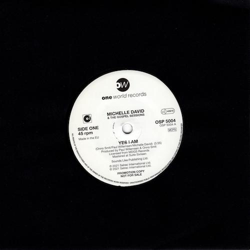 "Michelle David & The Gospel Sessions - Yes I Am / (Instrumental) PROMO 45 (One World) 7"" Vinyl"