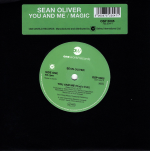 "Sean Oliver - You And Me / Magic 45 (One World) 7"" Vinyl"