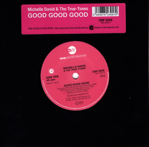 "Michelle David & The True-Tones - Good Good Good / (Instrumental) 45 (One World) 7"" Vinyl"