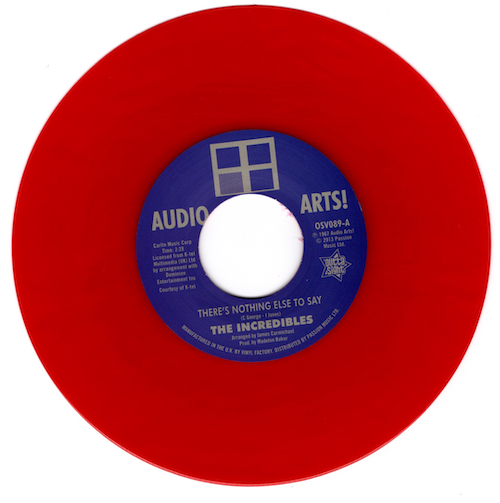 """Incredibles - There's Nothing Else To Say / Audio Art Strings 45 (Outta Sight) RED 7"""" Vinyl"""