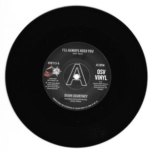 "Dean Courtney - I'll Always Need You / Today Is My Day DEMO 45 (Outta Sight) 7"" Vinyl"