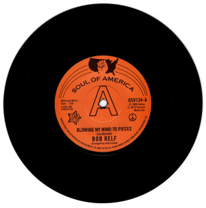 """Bob Relf - Blowing My Mind To Pieces / Girl You're My Kind Of Wonderful DEMO 45 (Outta Sight) 7"""" Vinyl"""