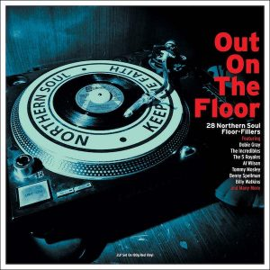 Out On The Floor 28 Northern Soul Floor-Fillers - Various Artists 180g RED 2x LP Vinyl (Not Now Music)