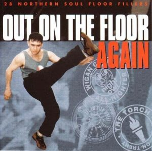 Out On The Floor Again - 28 Northern Soul Floor Fillers - Various Artists CD (Goldmine Soul Supply)
