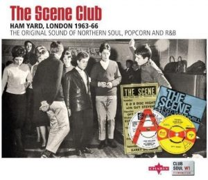 Scene Club, Ham Yard, London 1963-66 - Various Artists CD (Charly / Club Soul)