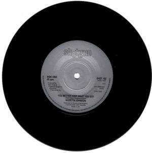 "Rozetta Johnson - You Better Keep What You Got / Mine Was Real 45 (Shotgun) 7"" Vinyl"