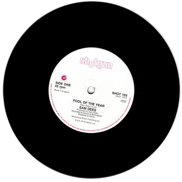 "Sam Dees - Fool Of The Year / Train To Tampa 45 (Shotgun) 7"" Vinyl"