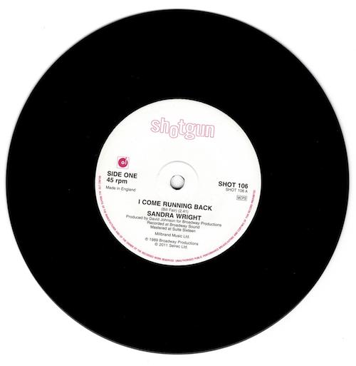 "Sandra Wright - I Come Running Back / Please Don't Say Goodbye 45 (Shotgun) 7"" Vinyl"