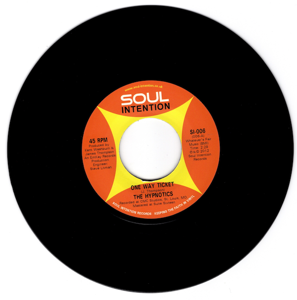 "Hypnotics - One Way Ticket / Don't Burn No Bridges 45 (Soul Intention) 7"" Vinyl"