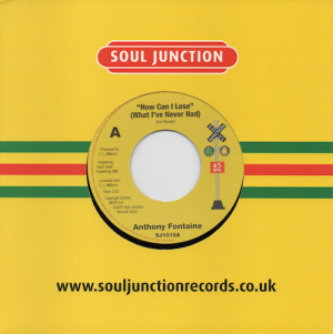 """Anthony Fontaine - How Can I Lose (What I've Never Had) / Stop That Old Grapevine 45 (Soul Junction) 7"""" Vinyl"""