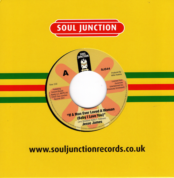 """Jesse James - If A Man Ever Loved A Woman (Baby I Love You) / I Don't Want A Divided Love 45 (Soul Junction) 7"""" Vinyl"""