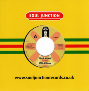 """Willie Williams - Give It All I Got / Do You Understand 45 (Soul Junction) 7"""" Vinyl"""