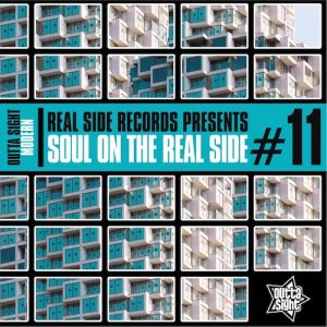 Soul On The Real Side Volume 11 - Various Artists CD (Outta Sight)