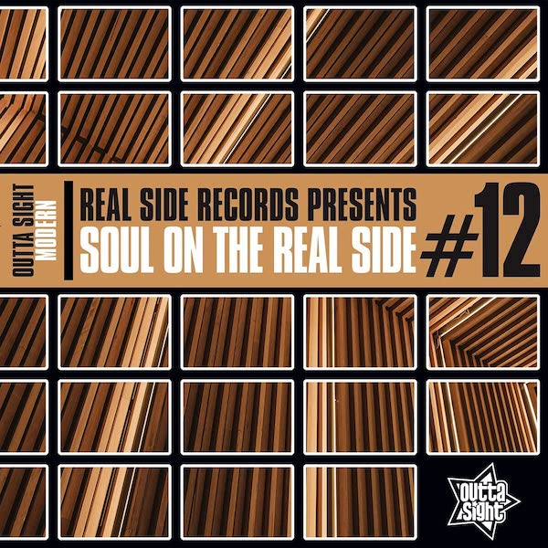 Soul On The Real Side Volume 12 - Various Artists CD (Outta Sight)