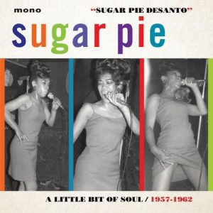 Sugar Pie Desanto - A Little Bit Of Soul 1957-1962 CD (Jasmine)