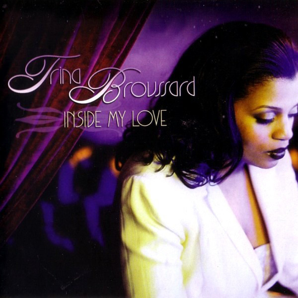 Trina Broussard - Inside My Love CD (Expansion)