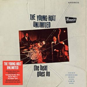 Young Holt Unlimited - The Beat Goes On LP Vinyl (Demon)