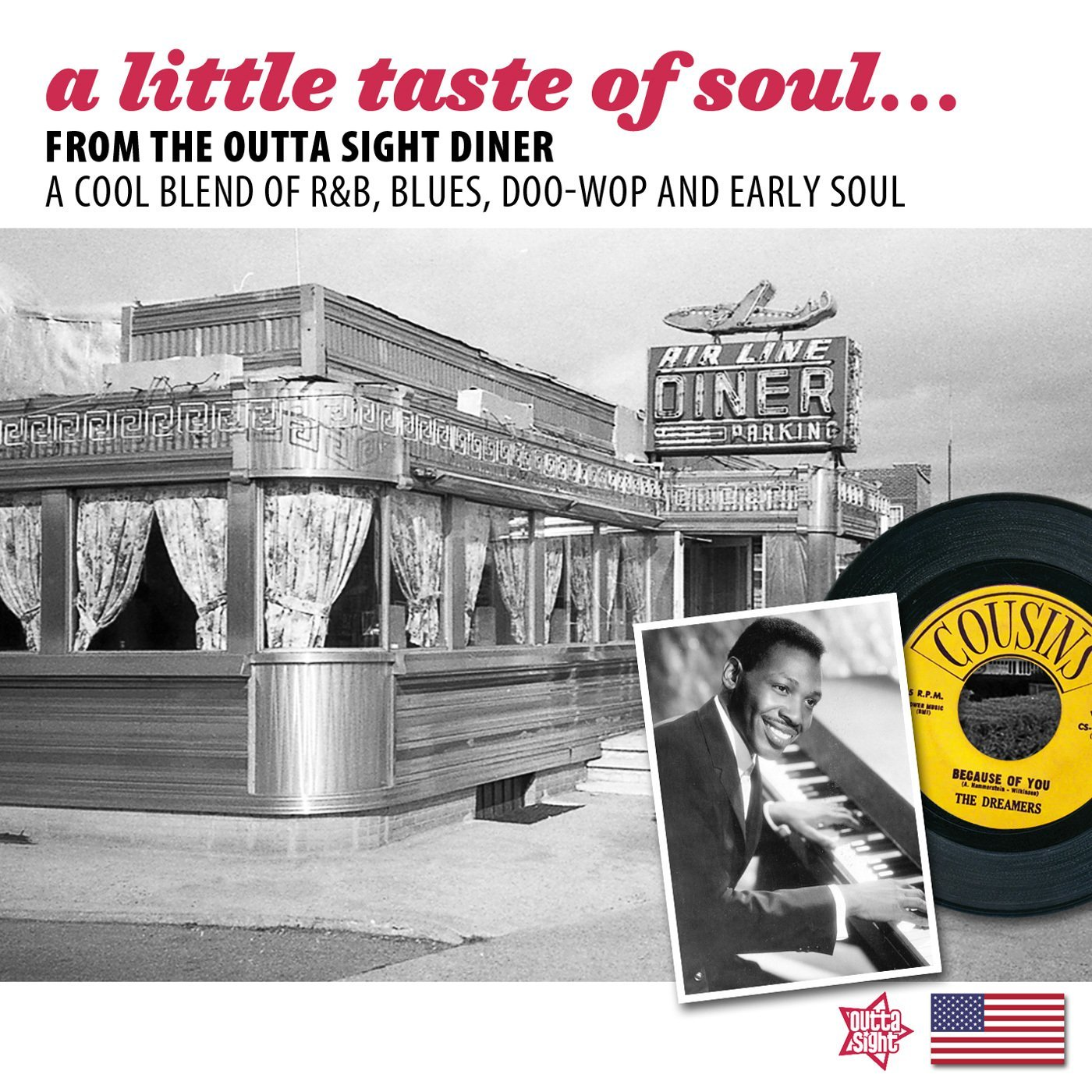 A Little Taste Of Soul …From The Outta Sight Diner CD